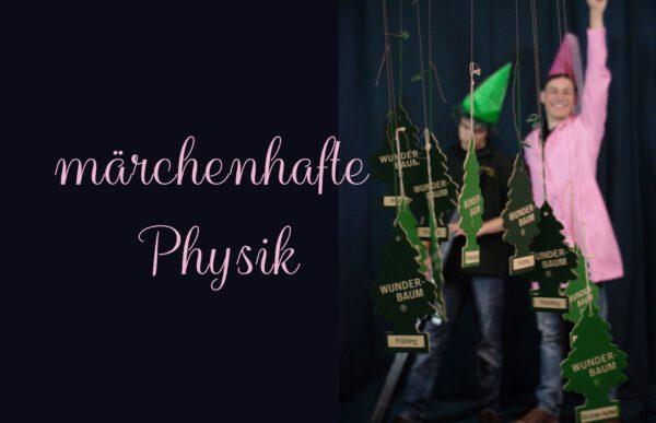 märchenhafte Physik